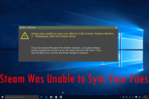 Steam Was Unable To Sync Your Files